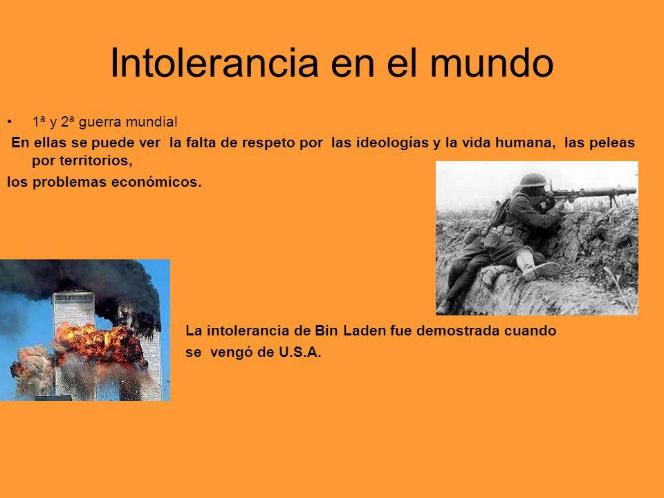 Intolerancia en el mundo