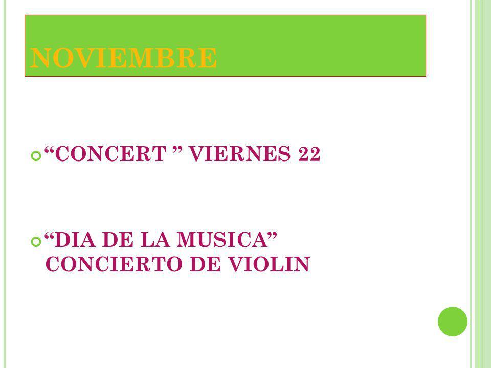 NOVIEMBRE CONCERT VIERNES 22 DIA DE LA MUSICA CONCIERTO DE VIOLIN