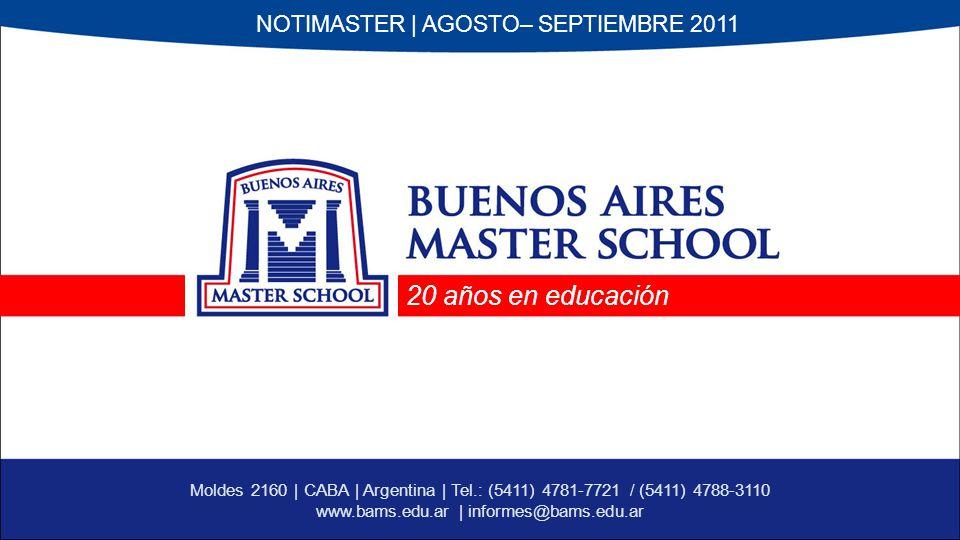 20 años en educación NOTIMASTER | AGOSTO– SEPTIEMBRE 2011