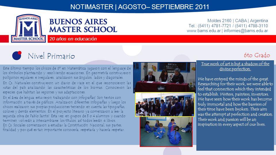 Nivel Primario NOTIMASTER | AGOSTO– SEPTIEMBRE 2011 6to Grado