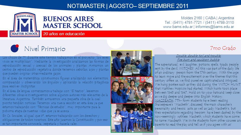 Nivel Primario NOTIMASTER | AGOSTO– SEPTIEMBRE 2011 7mo Grado