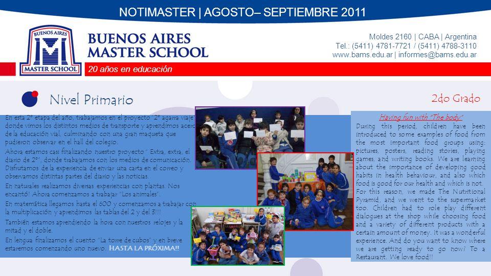 Nivel Primario NOTIMASTER | AGOSTO– SEPTIEMBRE 2011 2do Grado