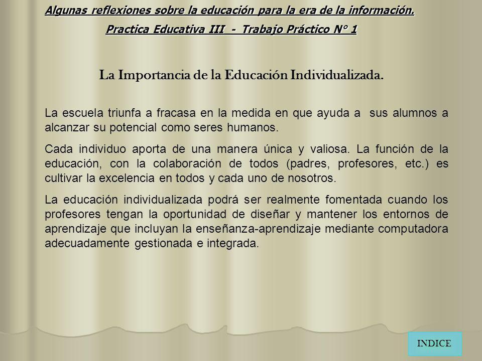 La Importancia de la Educación Individualizada.