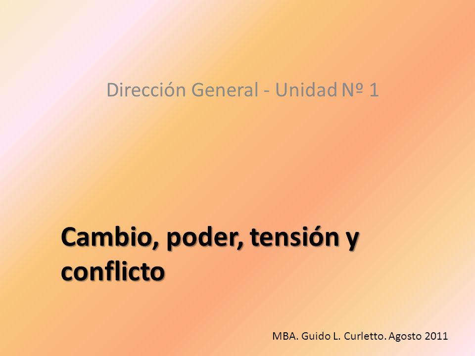 Cambio, poder, tensión y conflicto
