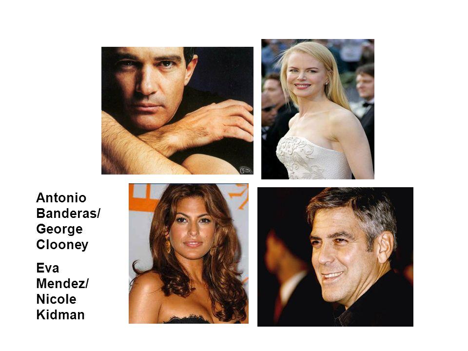 Antonio Banderas/ George Clooney