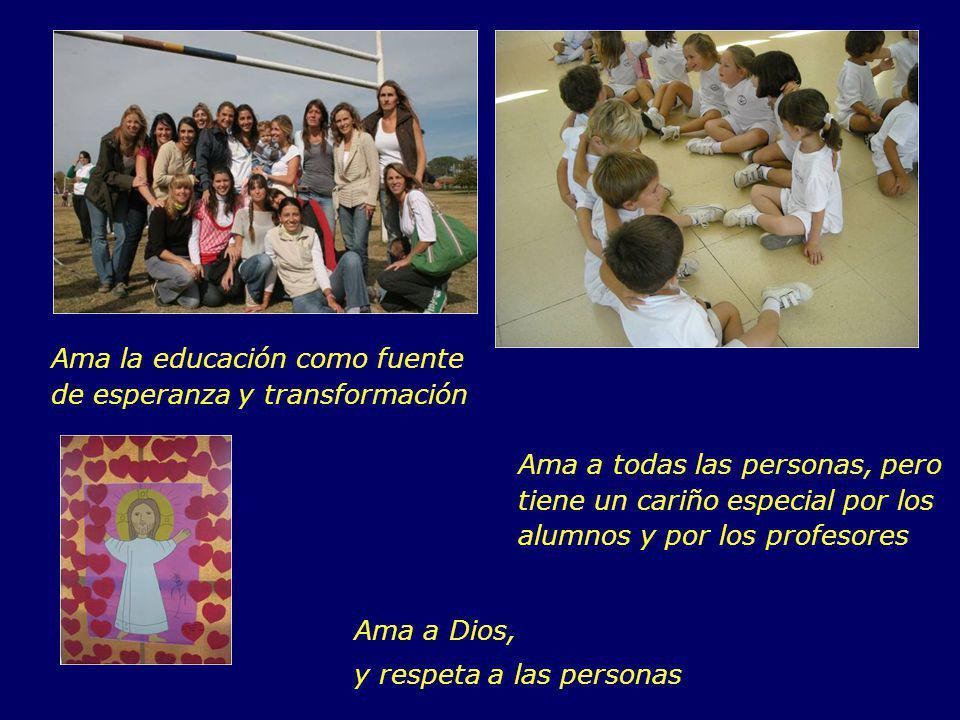 Ama la educación como fuente de esperanza y transformación