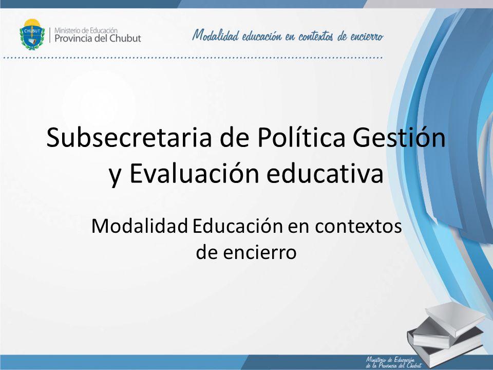 Subsecretaria de Política Gestión y Evaluación educativa