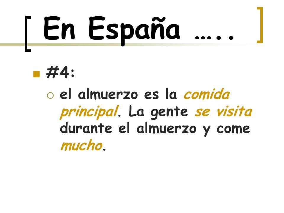 En España ….. #4: el almuerzo es la comida principal.