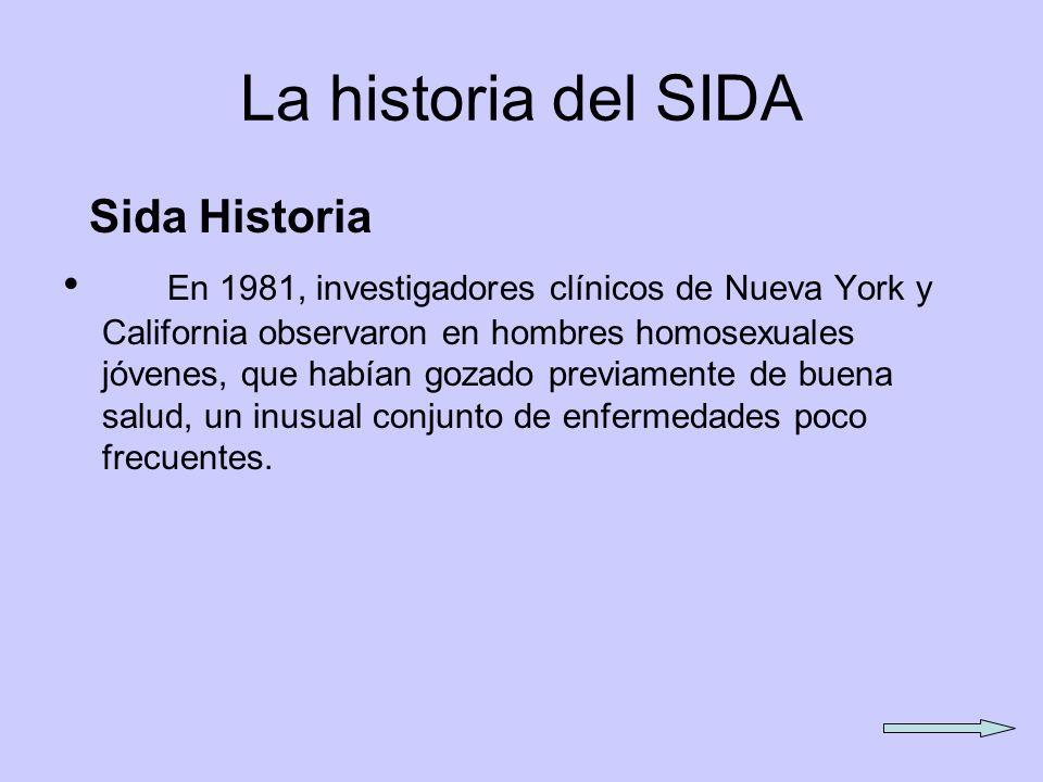 La historia del SIDA Sida Historia