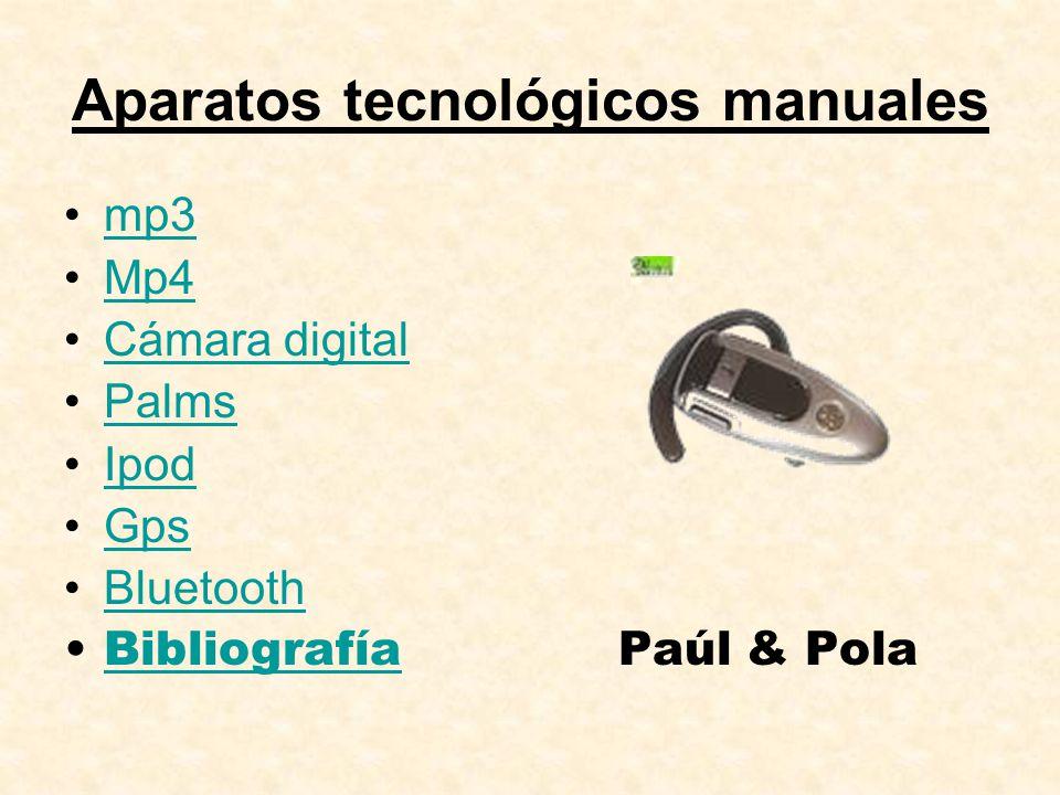 Aparatos tecnológicos manuales
