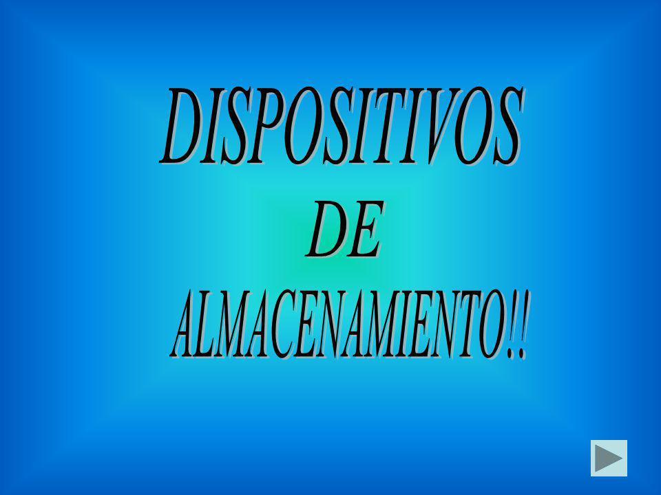 DISPOSITIVOS DE ALMACENAMIENTO!!