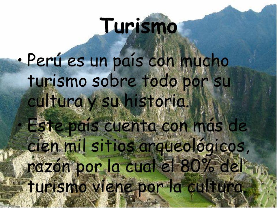 Turismo Perú es un país con mucho turismo sobre todo por su cultura y su historia.