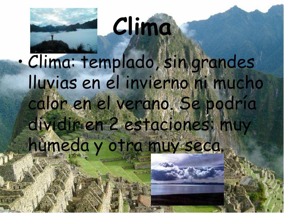 Clima Clima: templado, sin grandes lluvias en el invierno ni mucho calor en el verano.