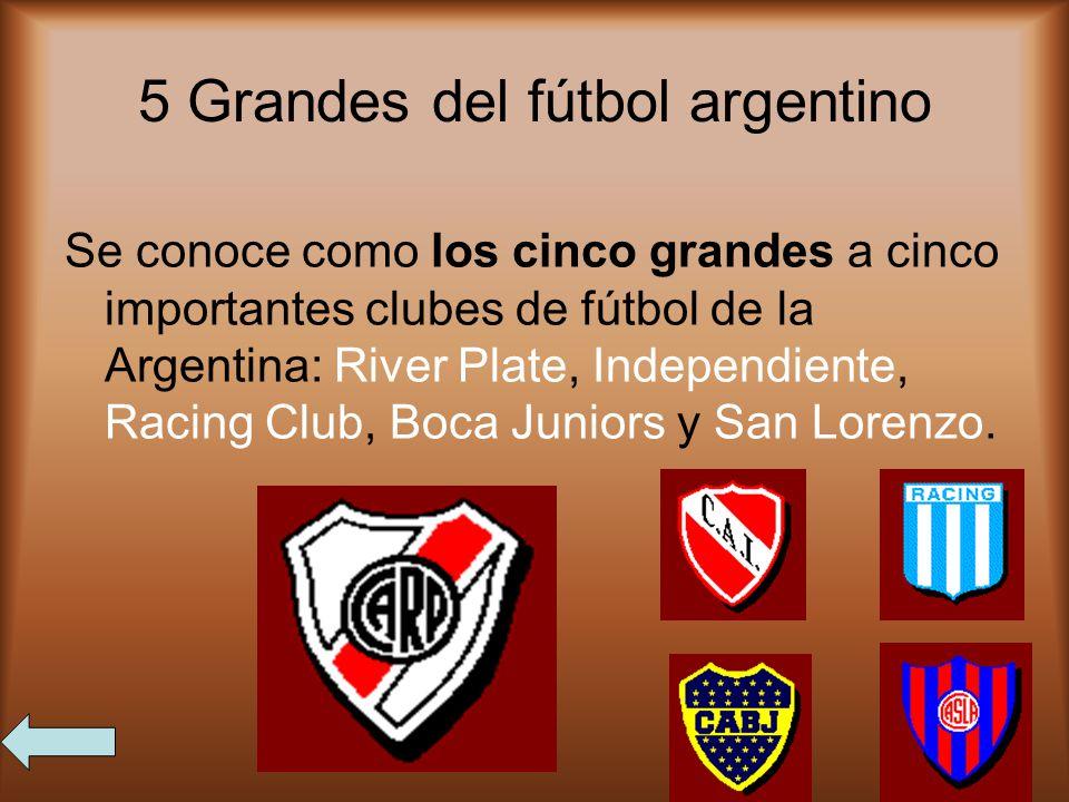 5 Grandes del fútbol argentino