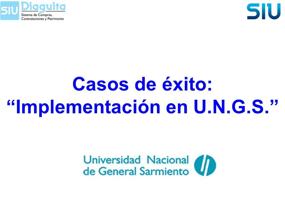 Casos de éxito: Implementación en U.N.G.S.