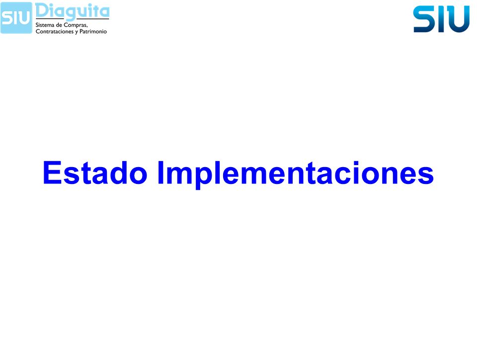 Estado Implementaciones