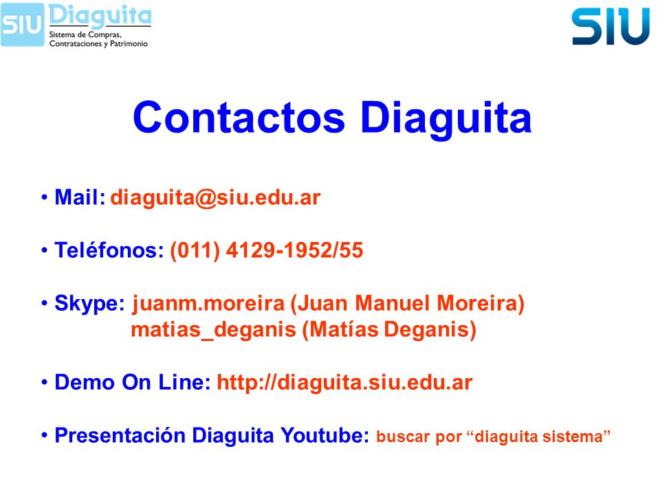 Contactos Diaguita Mail: diaguita@siu.edu.ar