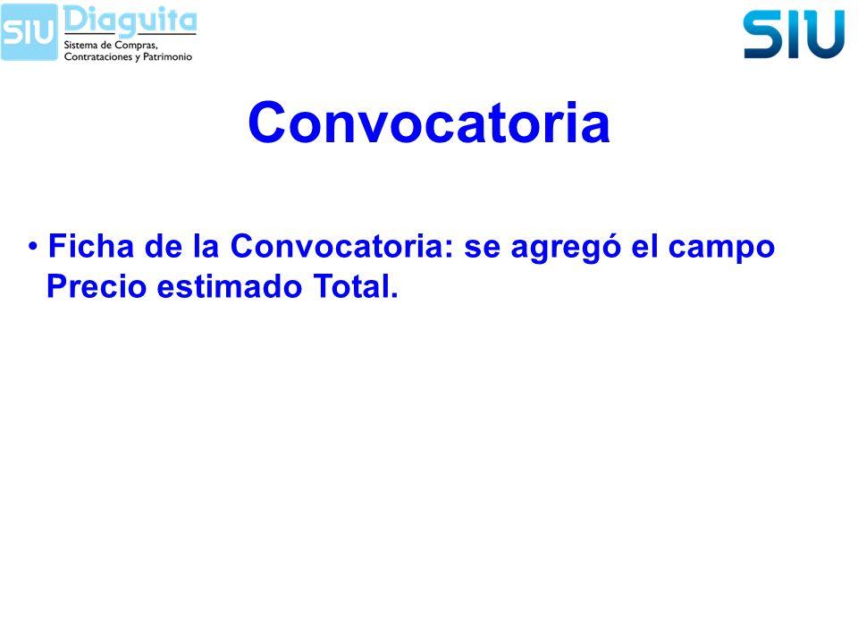 Convocatoria Ficha de la Convocatoria: se agregó el campo