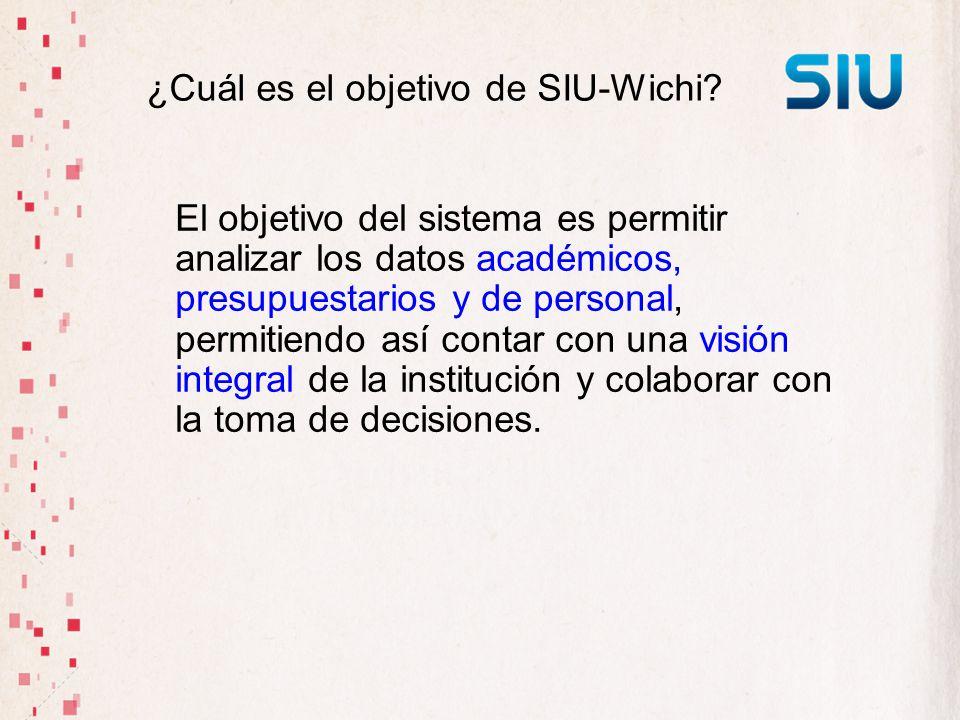 ¿Cuál es el objetivo de SIU-Wichi
