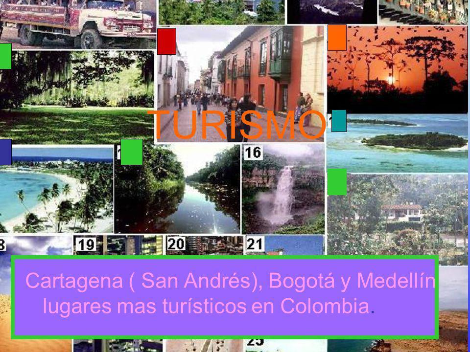 TURISMO Cartagena ( San Andrés), Bogotá y Medellín lugares mas turísticos en Colombia. Mia s