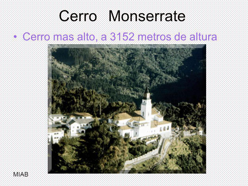 Cerro Monserrate Cerro mas alto, a 3152 metros de altura MIAB