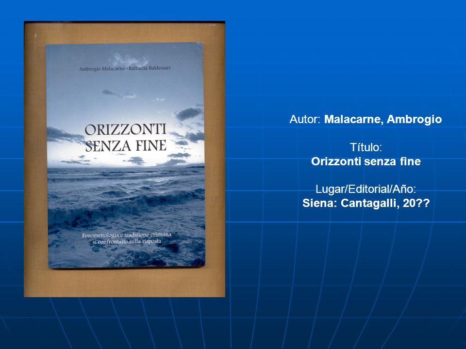 Orizzonti senza fine Siena: Cantagalli, 20