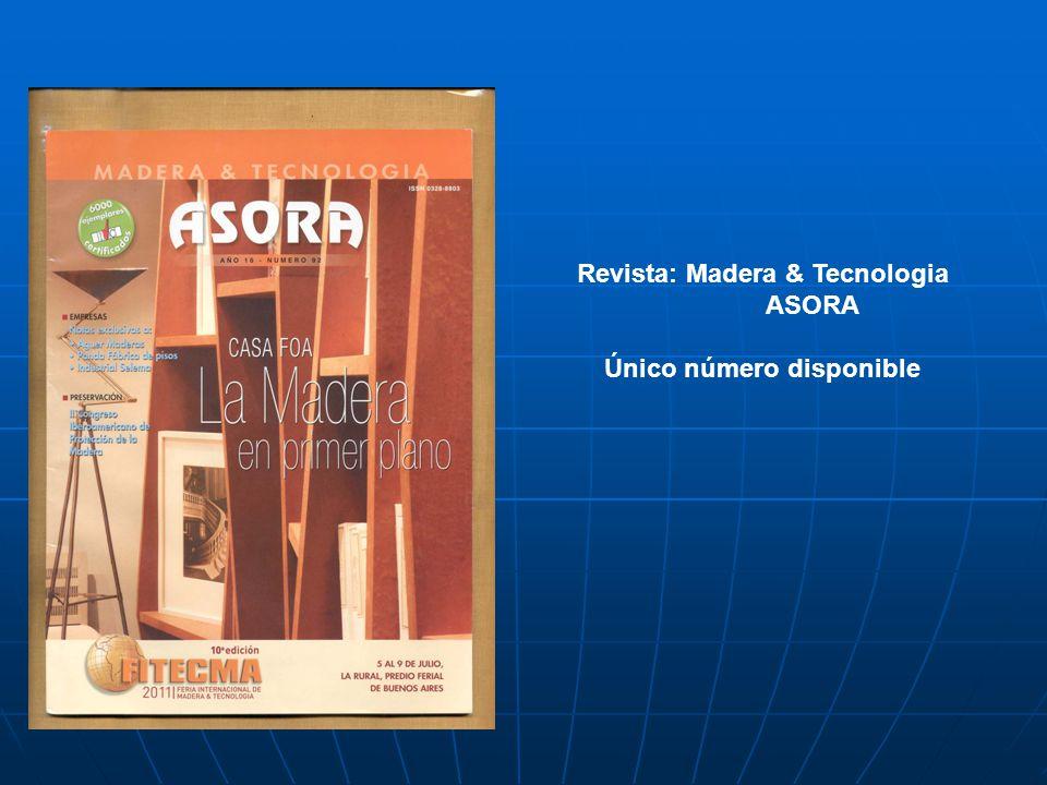 Revista: Madera & Tecnologia Único número disponible