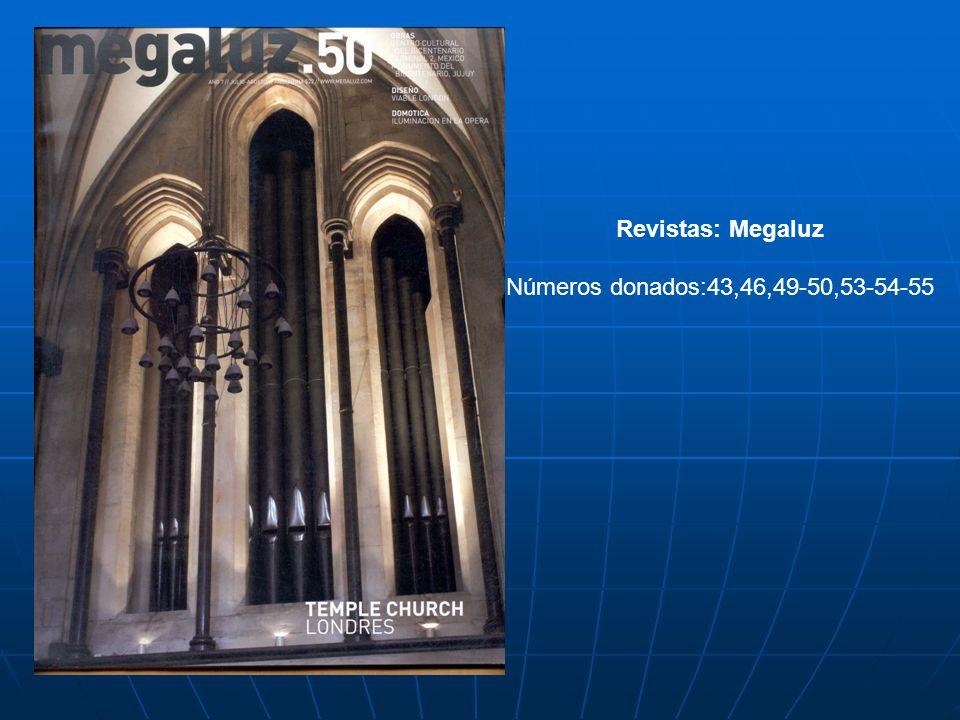 Revistas: Megaluz Números donados:43,46,49-50,53-54-55