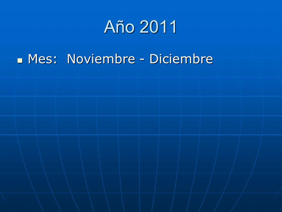 Año 2011 Mes: Noviembre - Diciembre
