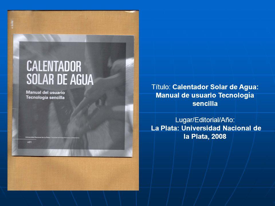 Lugar/Editorial/Año: La Plata: Universidad Nacional de la Plata, 2008