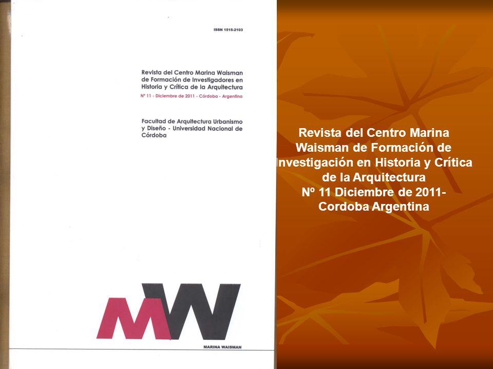 Revista del Centro Marina Waisman de Formación de Investigación en Historia y Crítica de la Arquitectura