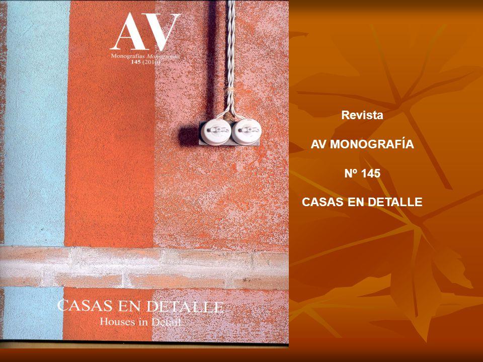 Revista AV MONOGRAFÍA Nº 145 CASAS EN DETALLE