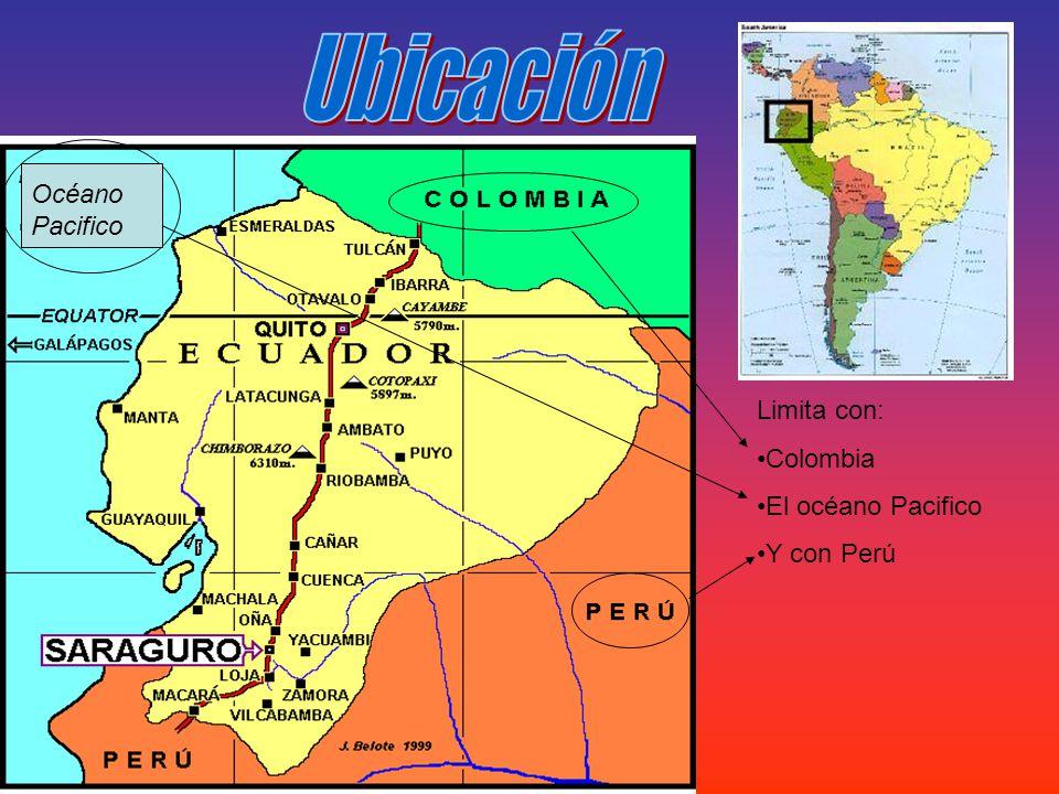 Ubicación Océano Pacifico Limita con: Colombia El océano Pacifico