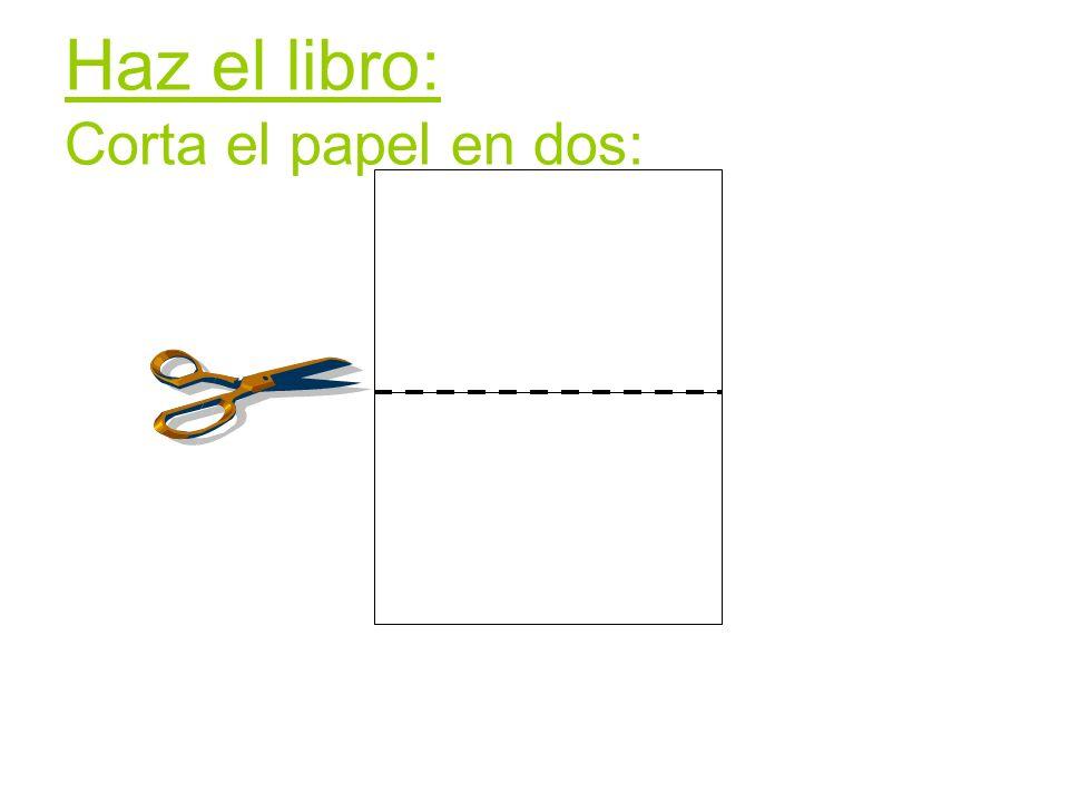 Haz el libro: Corta el papel en dos: