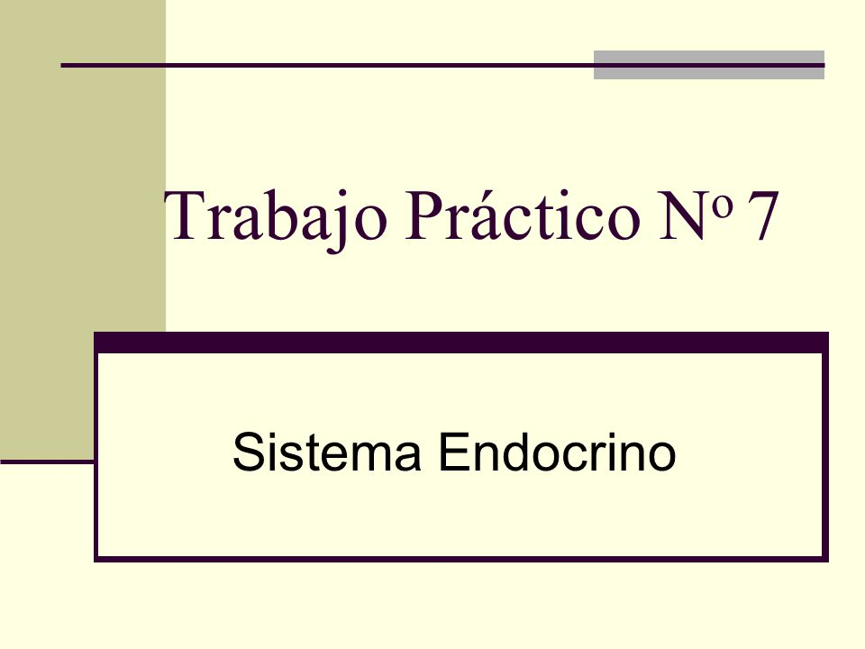 Trabajo Práctico No 7 Sistema Endocrino