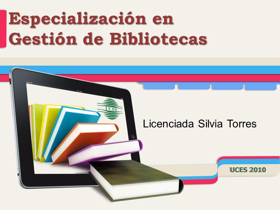 Especialización en Gestión de Bibliotecas