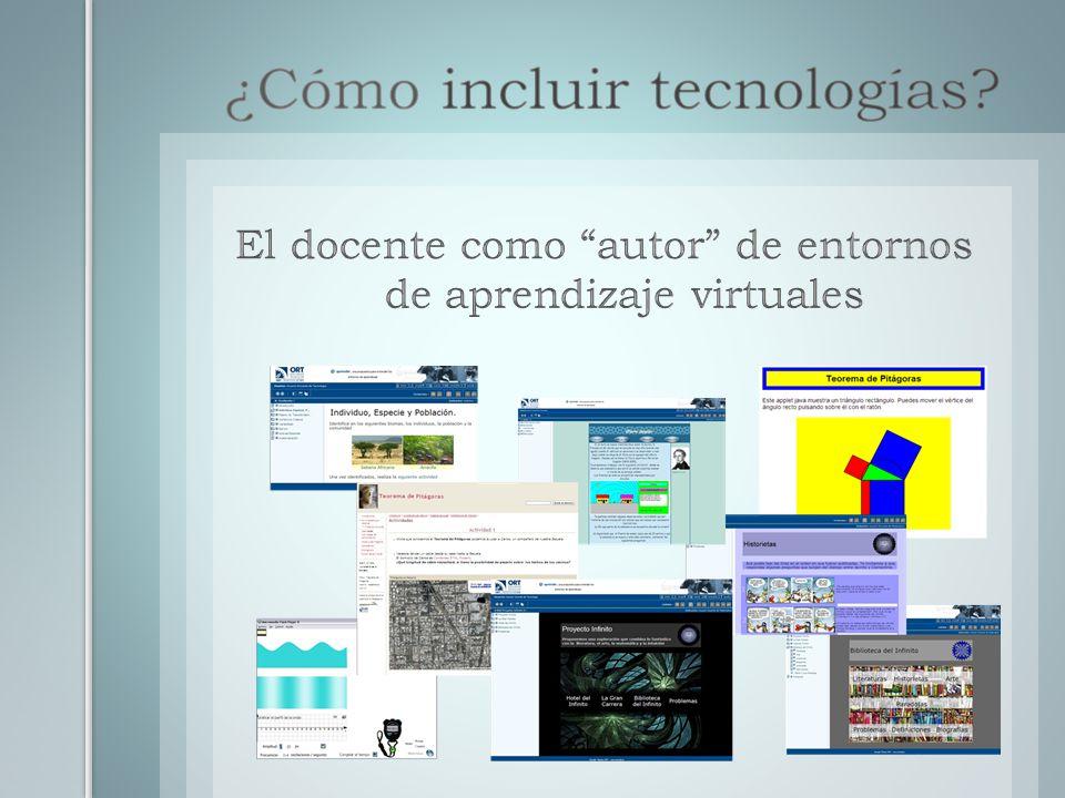 El docente como autor de entornos de aprendizaje virtuales