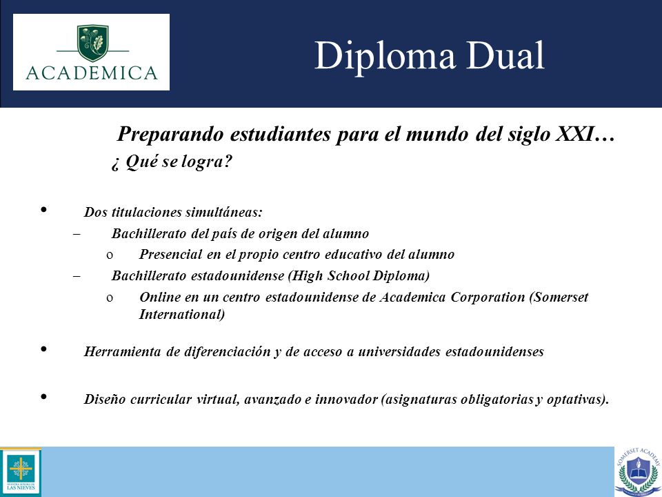 Diploma Dual Preparando estudiantes para el mundo del siglo XXI…