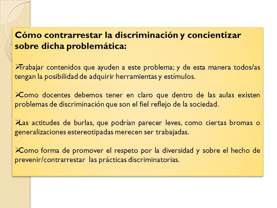 Cómo contrarrestar la discriminación y concientizar sobre dicha problemática:
