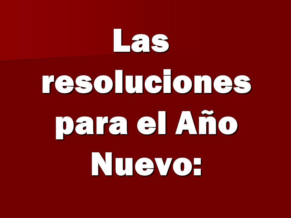 Las resoluciones para el Año Nuevo: