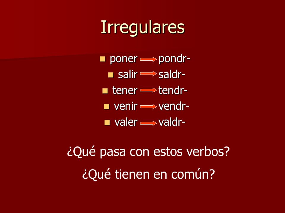 ¿Qué pasa con estos verbos