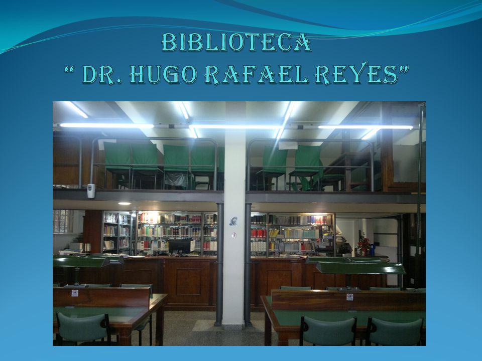 Biblioteca DR. Hugo Rafael Reyes