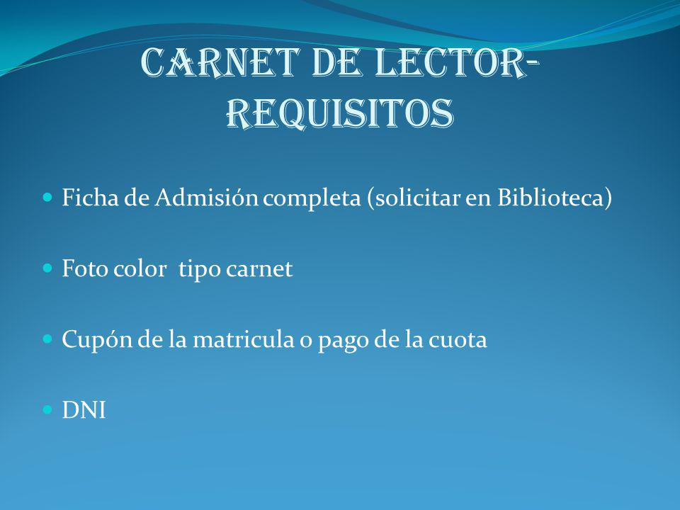 CARNET DE LECTOR- REQUISITOS
