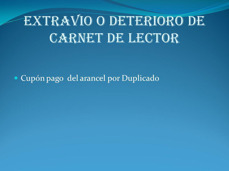 EXTRAVIO O DETERIORO DE CARNET De LECTOR