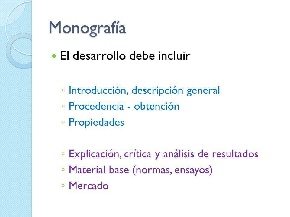 Monografía El desarrollo debe incluir