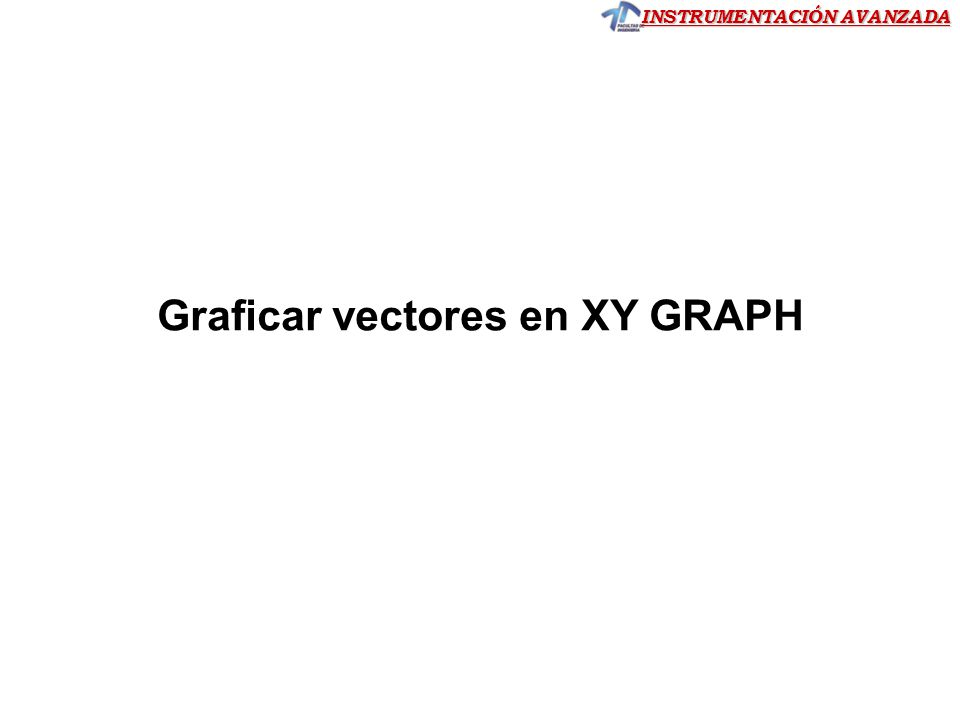 Graficar vectores en XY GRAPH