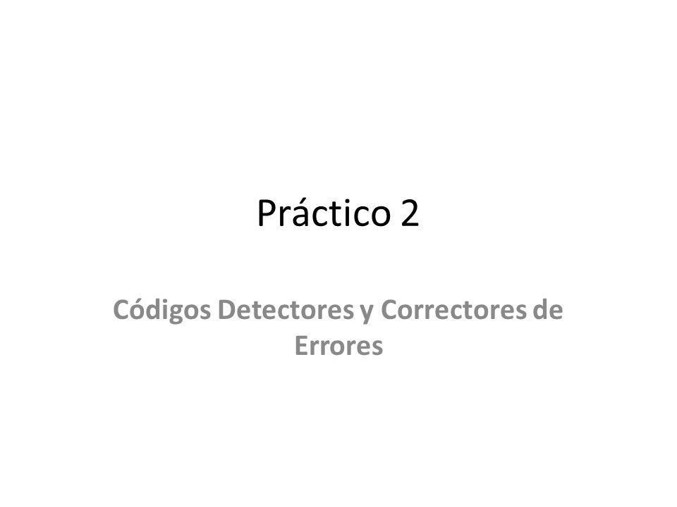 Códigos Detectores y Correctores de Errores