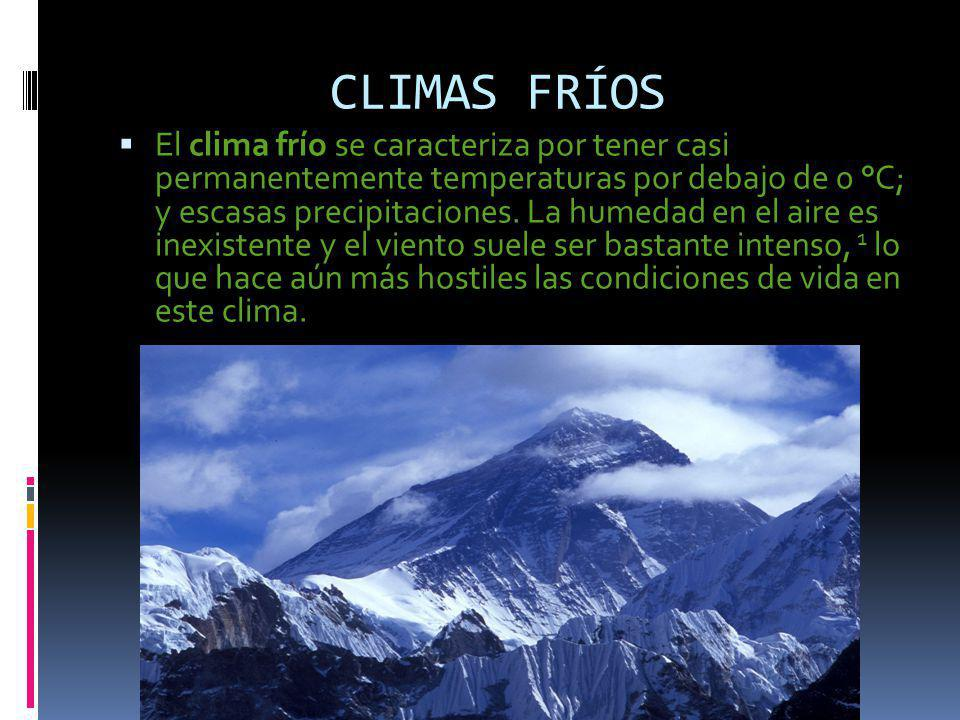 CLIMAS FRÍOS