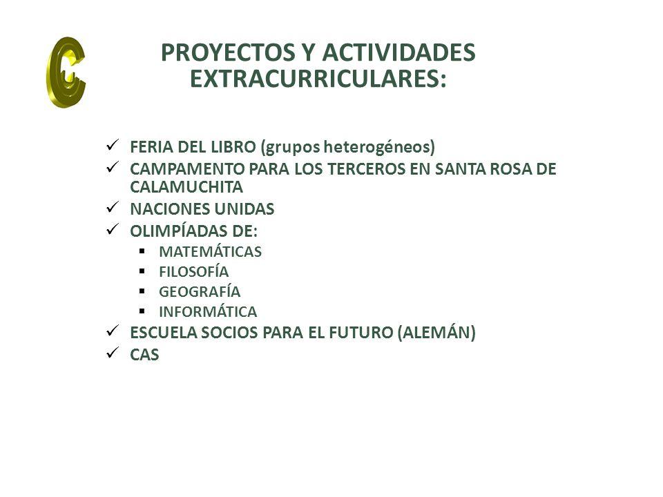 PROYECTOS Y ACTIVIDADES EXTRACURRICULARES: