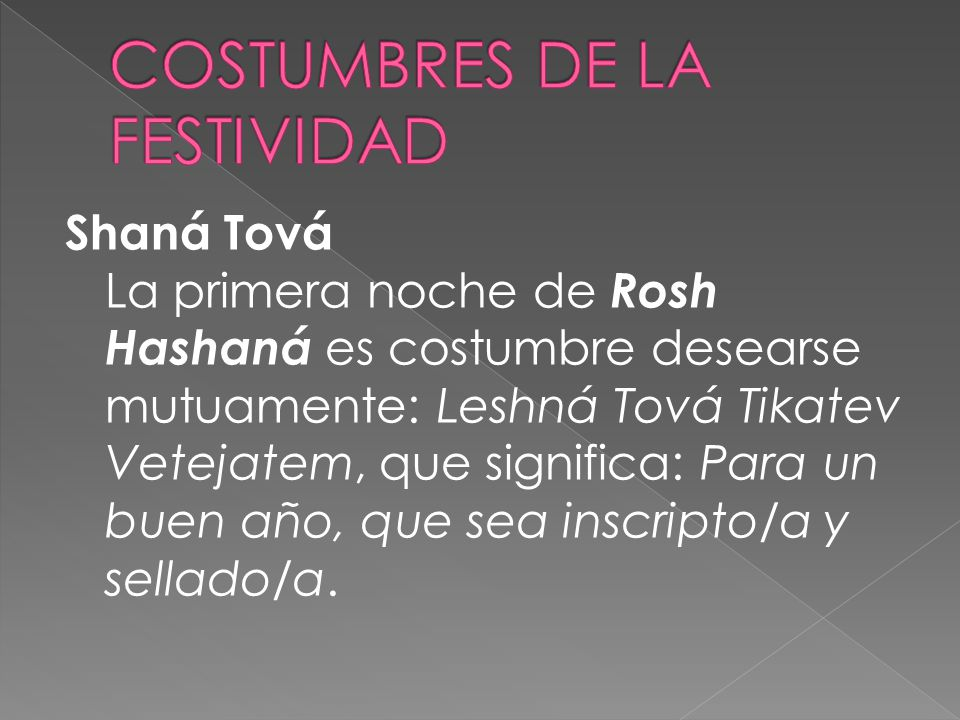COSTUMBRES DE LA FESTIVIDAD